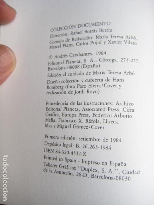 Libros de segunda mano: BALANCE Y FUTURO DEL SOCIALISMO - PSOE - ANDRES CARABANTES - PLANETA 1984 - POLITICA - Foto 2 - 131009184