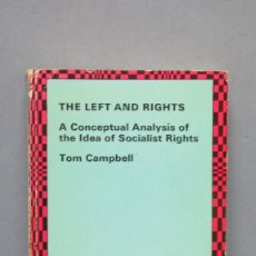 Libros de segunda mano: LEFT AND RIGHTS: CONCEPTUAL ANALYSIS OF THE IDEA OF SOCIALIST RIGHTS. TOM CAMPBELL. Lote 131097896