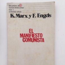 Libros de segunda mano: EL MANIFIESTO COMUNISTA - K. MARX Y F. ENGELS. Lote 131361430