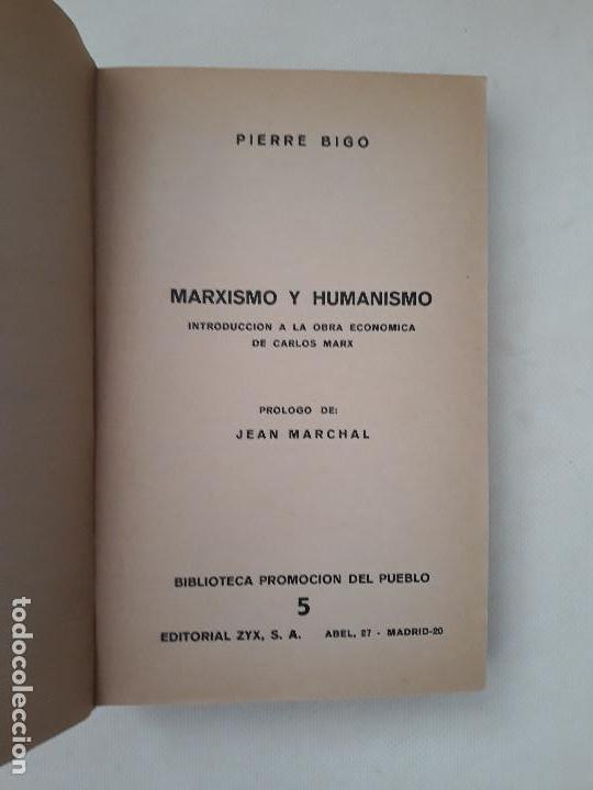 Libros de segunda mano: Marxismo y humanismo. Pierre Bigo. Editorial ZYX Biblioteca Promoción del Pueblo. Madrid. 1966. - Foto 3 - 131661442