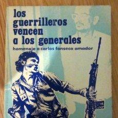 Libros de segunda mano - LOS GUERRILLEROS VENCEN A LOS GENERALES HOMENAJE CARLOS FONSECA AMADOR 1983 GUILLERMO ROTHSCHUH - 132342542