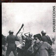 Libros de segunda mano: CATÀLEG EXPO INSURRECCIONS. MUSEU NACIONAL D'ART DE CATALUNYA 2017. NOU. Lote 132454814