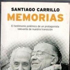 Libros de segunda mano: SANTIAGO CARRILLO, MEMORIAS. Lote 132634946