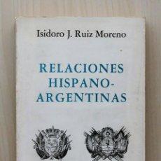 Livros em segunda mão: RELACIONES HISPANO-ARGENTINAS. DE LA GUERRA A LOS TRATADOS - RUIZ MORENO, ISIDORO J.. Lote 133072085