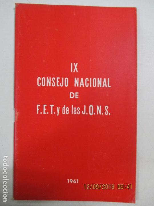 IX CONSEJO NACIONAL DE F.E.T. Y DE LAS J.O.N.S. 1961 (Libros de Segunda Mano - Pensamiento - Política)