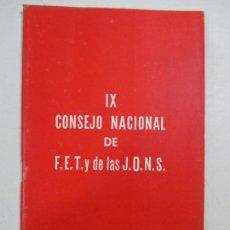 Libros de segunda mano: IX CONSEJO NACIONAL DE F.E.T. Y DE LAS J.O.N.S. 1961. Lote 133077210