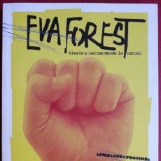 Libros de segunda mano: EVA FOREST . DIARIO Y CARTAS DESDE LA CÁRCEL. Lote 133131194