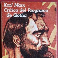 Libros de segunda mano: KARL MARX . CRÍTICA DEL PROGRAMA DE GOTHA. Lote 133185218