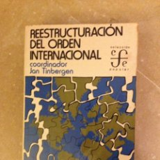 Libros de segunda mano: REESTRUCTURACIÓN DEL ORDEN INTERNACIONAL. INFORME AL CLUB DE ROMA (VV. AA.). Lote 159915728