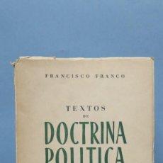 Libros de segunda mano: FRANCISCO FRANCO. TEXTOS DE DOCTRINA POLITICA. ESCRITOS DE 1945-50. Lote 133387038