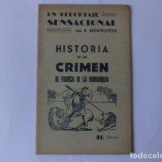 Libros de segunda mano: HISTORIA DE UN CRIMEN. NI FRANCO NI LA MONARQUÍA POR R. MOGROVEJO. Lote 133601674