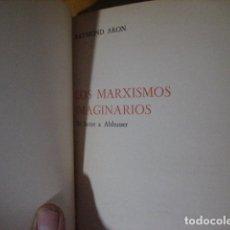 Livros em segunda mão: LOS MARXISMOS IMAGINARIOS. DE SARTRE A ALTHUSSER. RAYMOND ARON. Lote 133625998