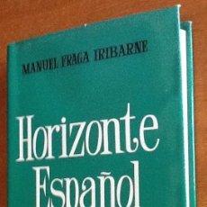 Libros de segunda mano: HORIZONTE ESPAÑOL. MANUEL FRAGA IRIBARNE. Lote 133876222