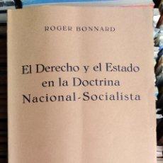 Libros de segunda mano: EL DERECHO Y EL ESTADO EN LA DOCTRINA NACIONAL SOCIALISTA, ROGER BONNARD. Lote 133911234