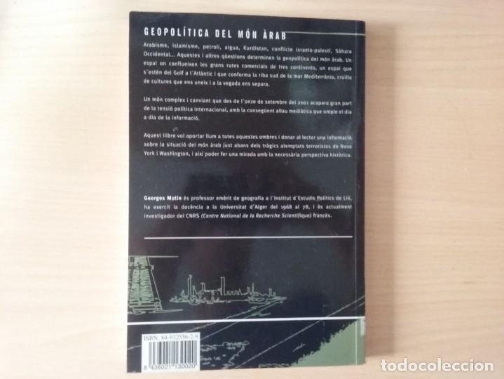 Libros de segunda mano: GEOPOLITICA DEL MÓN ÀRAB - GEORGES MUTIN - Foto 5 - 134198518