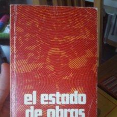 Libros de segunda mano: EL ESTADO DE OBRAS, GONZALO F. DE LA MORA. ED. DONCEL 1976. Lote 134484190