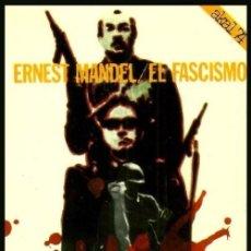 Libros de segunda mano: B1065 - ERNEST MANDEL. EL FASCISMO. AKAL 1976.. Lote 134720438