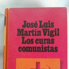 Libros de segunda mano: LOS CURAS COMUNISTAS. Lote 135017406