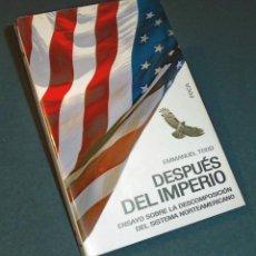 Livres d'occasion: LIBRO DESPUÉS DEL IMPERIO, DE EMMANUEL TODD. Lote 135102946