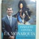 Libros de segunda mano: PANFLETO CONTRA LA MONARQUÍA. INULIDAD DE LOS REYES. . Lote 135334358