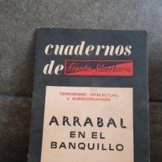 Libros de segunda mano: CUADERNOS DE FRENTE LITERARIO. ARRABAL EN EL BANQUILLO. TERRORISMO INTELECTUAL Y EUROCOMUNISMO. DEFE. Lote 135777038