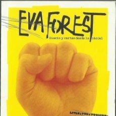 Libros de segunda mano: EVA FOREST : DIARIO Y CARTAS DESDE LA CÁRCEL. (DIARIO PÚBLICO, COL. LITERATURA PROHIBIDA, 2011). Lote 136872934