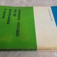 Livros em segunda mão: TEORIA Y EXPERIENCIA DE LOS DERECHOS HUMANOS-ANGEL SANCHEZ DE LA TORRE. Lote 137201174