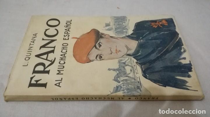 FRANCO, AL MUCHACHO ESPAÑOL-L QUINTANA-EDITORIAL LIBRERIA RELIGIOSA 1940 (Libros de Segunda Mano - Pensamiento - Política)