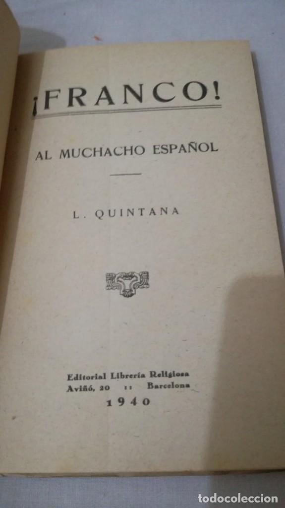 Libros de segunda mano: FRANCO, AL MUCHACHO ESPAÑOL-L QUINTANA-EDITORIAL LIBRERIA RELIGIOSA 1940 - Foto 4 - 137222922