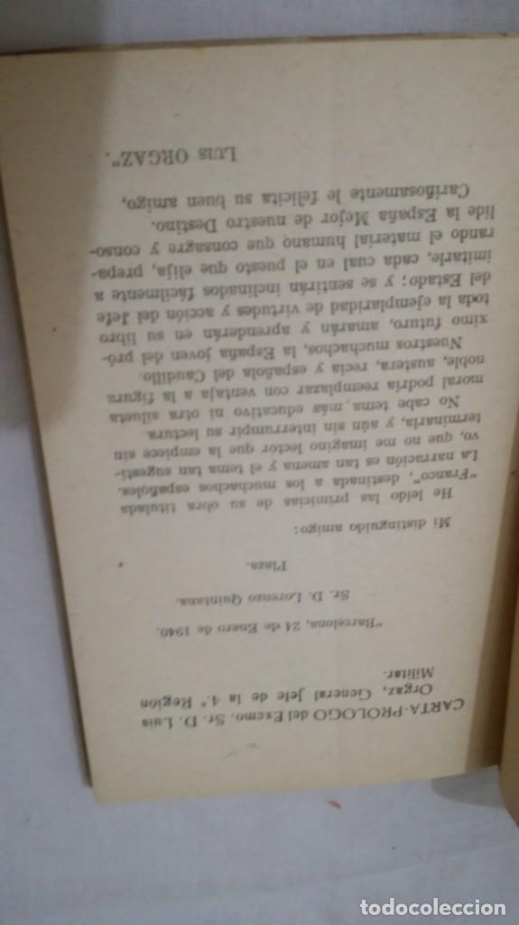 Libros de segunda mano: FRANCO, AL MUCHACHO ESPAÑOL-L QUINTANA-EDITORIAL LIBRERIA RELIGIOSA 1940 - Foto 7 - 137222922