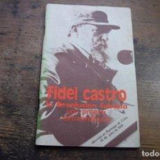 Libros de segunda mano: LA REVOLUCION CUBANA UNA PROEZA EXTRAORDINARIA, FIDEL CASTRO, EDITORA POLITICA, 1988. Lote 137296106