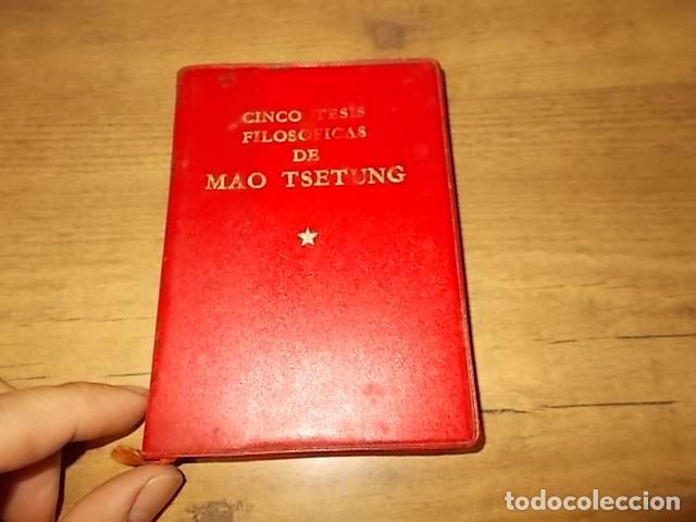 Libros de segunda mano: CINCO TESIS FILOSÓFICAS DE MAO TSETUNG. EDICIONES EN LENGUAS EXTRANJERAS. PEKÍN. 1975. UNA JOYA!! - Foto 2 - 137727834