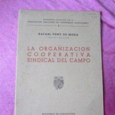 Libros de segunda mano: LA ORGANIZACION COOPERATIVA SINDICAL DEL CAMPO 1942. Lote 137981838