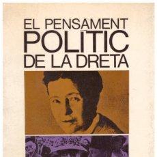 Libros de segunda mano: EL PENSAMENT POLÍTIC DE LA DRETA.. Lote 136380173