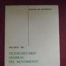 Libros de segunda mano: DISCURSO DEL VICESECRETARIO GENERAL DEL MOVIMIENTO.VALLADOLID 4/3/1970.. Lote 138857190