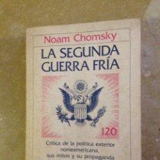 Libros de segunda mano: LA SEGUNDA GUERRA FRÍA (NOAM CHOMSKY) CRITICA. Lote 139053565