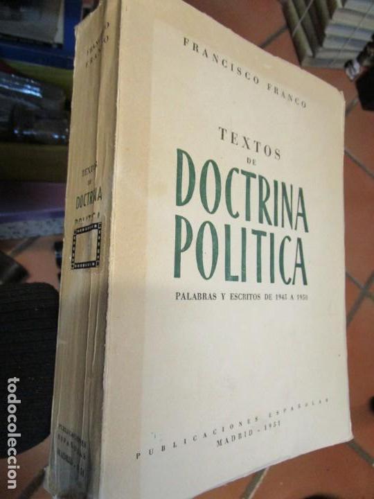 TEXTOS DE DOCTRINA POLÍTICA (PALABRAS Y ESCRITOS DE 1945 A 1950) - FRANCO, FRANCISCO - MADRID 1951 + (Libros de Segunda Mano - Pensamiento - Política)