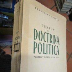 Libros de segunda mano: TEXTOS DE DOCTRINA POLÍTICA (PALABRAS Y ESCRITOS DE 1945 A 1950) - FRANCO, FRANCISCO - MADRID 1951 +. Lote 139129066