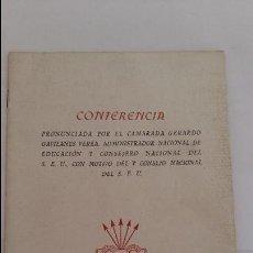 Libros de segunda mano: CONFERENCIA PRONUNCIADA POR EL CAMARADO GERARDO GAVILANES VAREA. FALANGE. MADRID 1941. Lote 139157582
