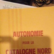 Libros de segunda mano: AUTONOMIA PER CATALUNYA NORD?. Lote 139350498
