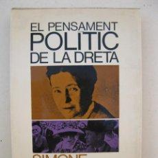 Libros de segunda mano: EL PENSAMENT POLÍTIC DE LA DRETA - SIMONE DE BEAUVOIR - EDICIONS 62 - EN CATALÁN - AÑO 1968.. Lote 139853838