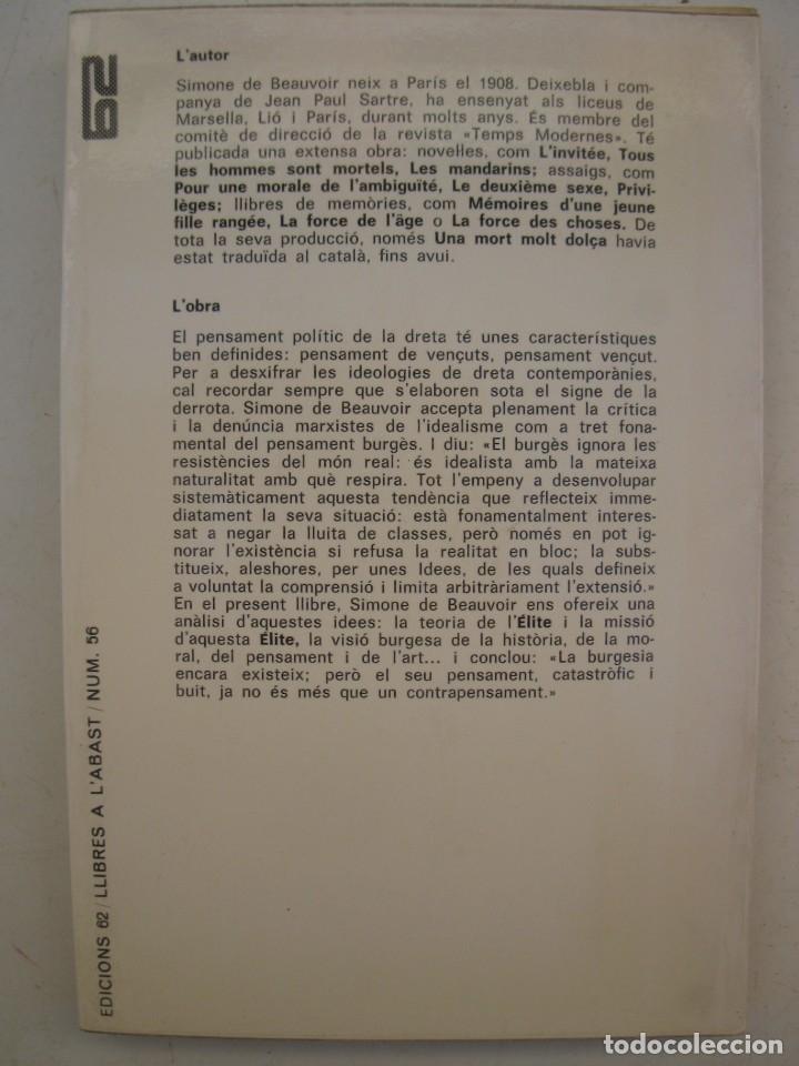 Libros de segunda mano: EL PENSAMENT POLÍTIC DE LA DRETA - SIMONE DE BEAUVOIR - EDICIONS 62 - EN CATALÁN - AÑO 1968. - Foto 2 - 139853838