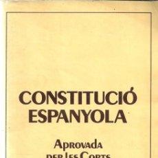 Libros de segunda mano: CONSTITUCIÓN ESPAÑOLA / CONSTITUCIÓ ESPANYOLA - 1978. Lote 140434758