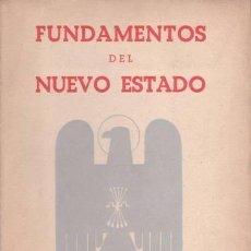 Libros de segunda mano: FUNDAMENTOS DEL NUEVO ESTADO . 1941. . Lote 140535506
