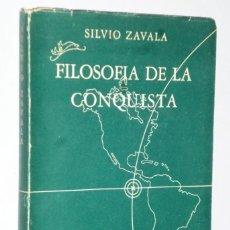 Libros de segunda mano: LA FILOSOFÍA POLÍTICA EN LA CONQUISTA DE AMÉRICA. Lote 140559338