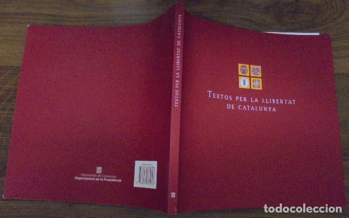 TEXTOS PER LA LLIBERTAT DE CATALUNYA SECRETARIA DE COORDINACIÓ SETEMBRE 2004 (Libros de Segunda Mano - Pensamiento - Política)