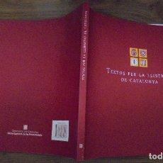 Libros de segunda mano: TEXTOS PER LA LLIBERTAT DE CATALUNYA SECRETARIA DE COORDINACIÓ SETEMBRE 2004 . Lote 140801290