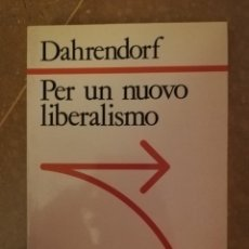 Libros de segunda mano: PER UN NUOVO LIBERALISMO (DAHRENDORF) SAGITTARI LATERZA (EN ITALIANO). Lote 141469090