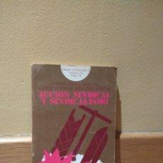 Libros de segunda mano: VARIOS ACCIÓN SINDICAL SINDICALISMO. Lote 141849602