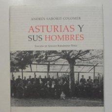 Libros de segunda mano: ASTURIAS Y SUS HOMBRES - ANDRES SABORIT - KRK EDICIONES - SOCIALISMO - 2004. Lote 142066170